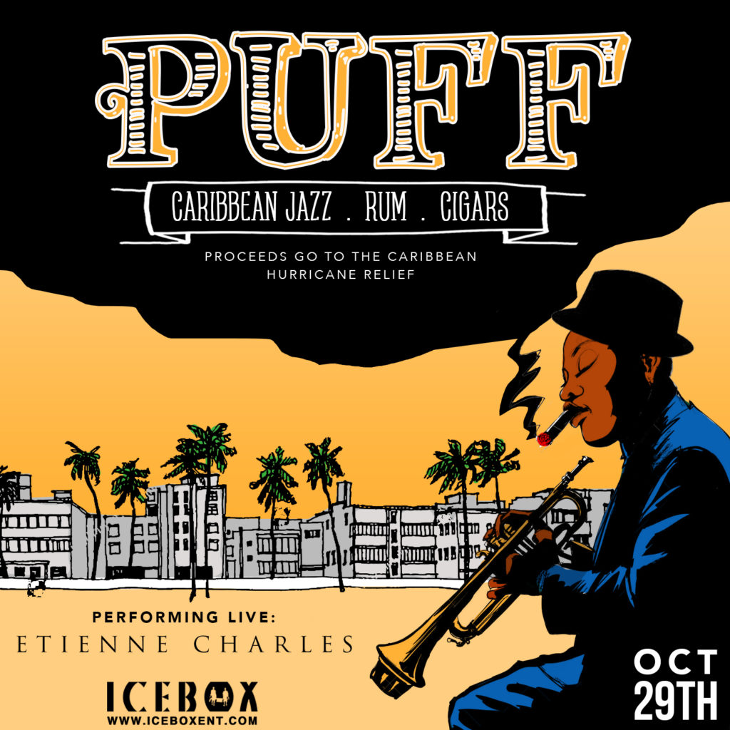 PUFF - Caribbean Jazz, Rum, Cigars - Proceeds go to Hurricane Relief